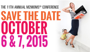 M2Moms 2015 - Save the Date